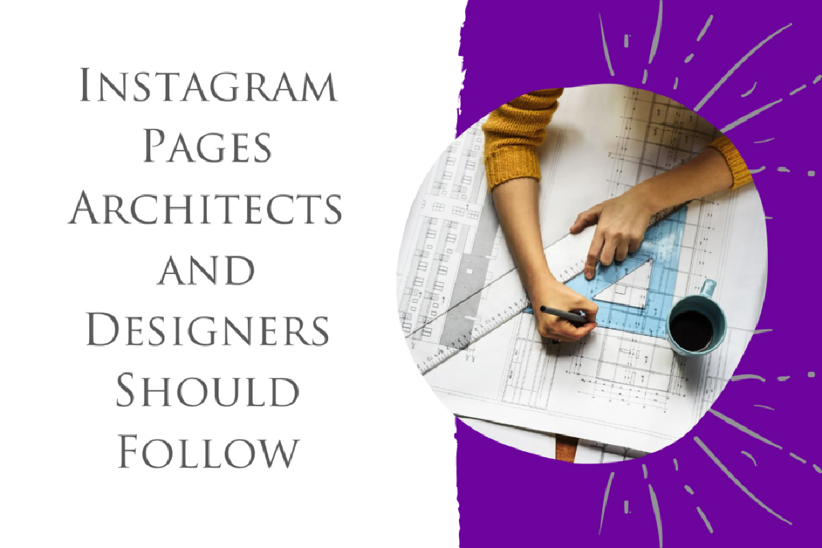 Five Instagram pages architects or designers should follow
